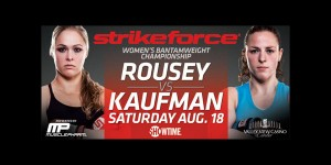 Strikeforce: Rousey vs Kaufman